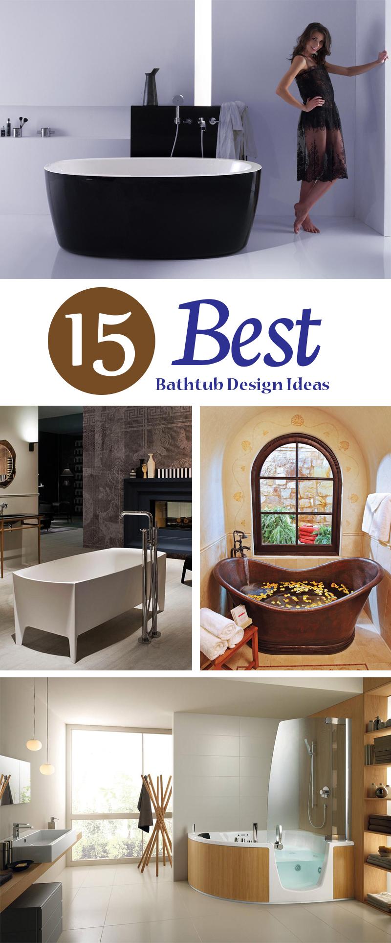 Best Bathtub Ideas and designs
