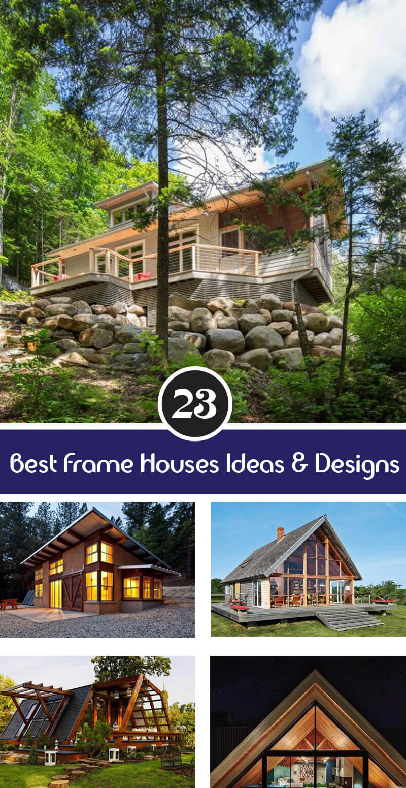 best frame houses ideas and designs