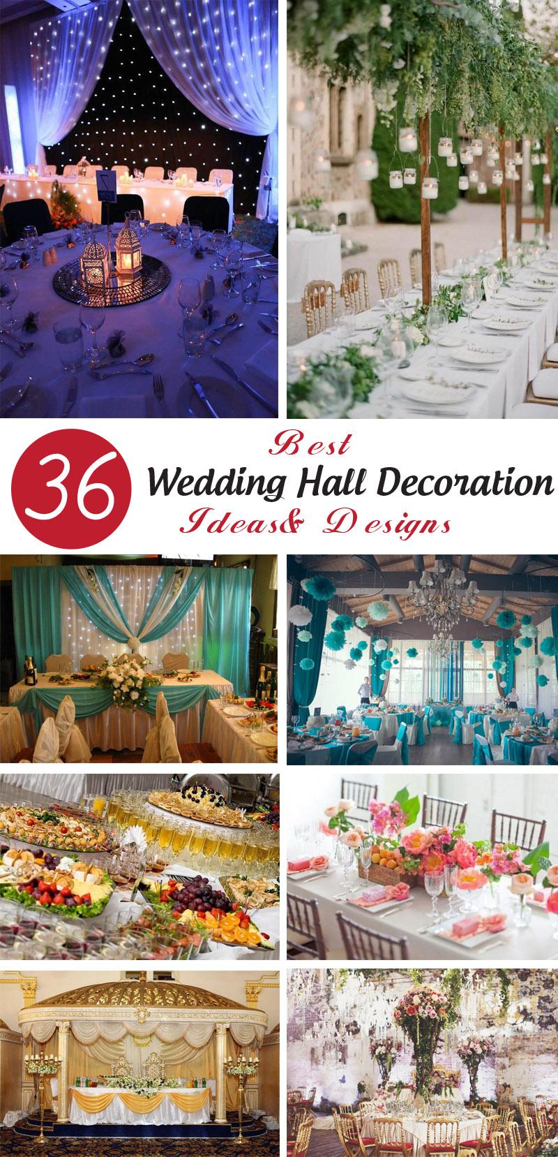 BEST WEDDING HALL DECORATION IDEAS